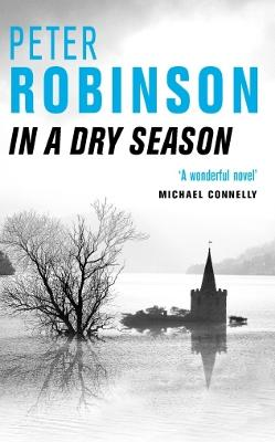 In A Dry Season by Peter Robinson