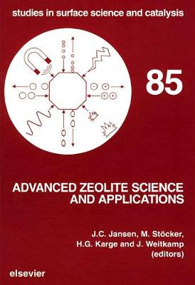 Advanced Zeolite Science and Applications by Michael Stocker