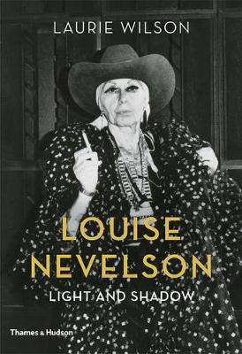 Louise Nevelson by Laurie Wilson