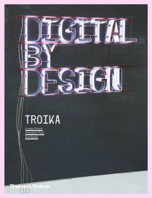 Digital By Design: Crafting Technology for Products and Environme book