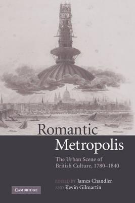 Romantic Metropolis by James Chandler