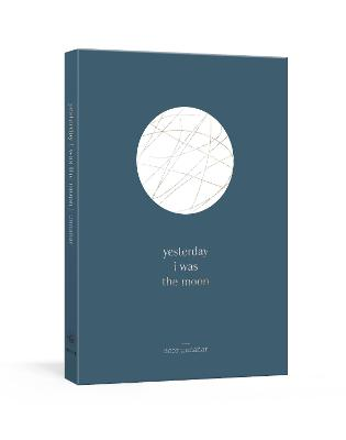 yesterday i was the moon book