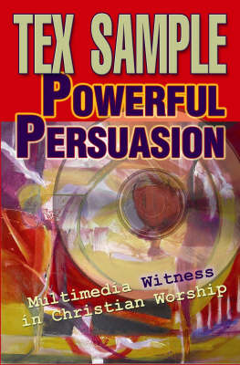 Powerful Persuasion by Tex Sample