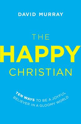 Happy Christian by David Murray
