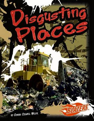 Disgusting Places by Connie Colwell Miller