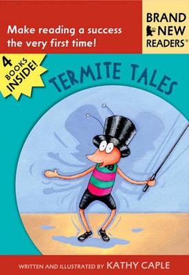 Termite Tales by Kathy Caple