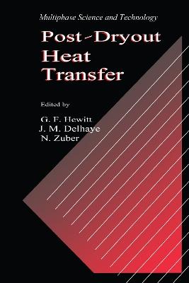 Post-Dryout Heat Transfer by G. F. Hewitt