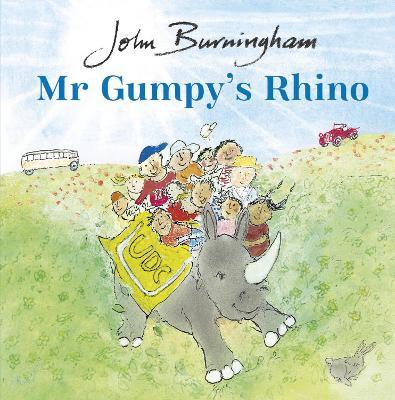 Mr Gumpy's Rhino by John Burningham