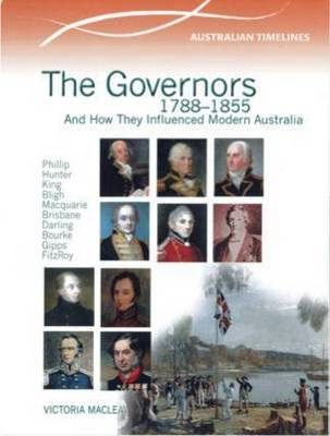 The Governors 1788-1855 by Kenneth Muir