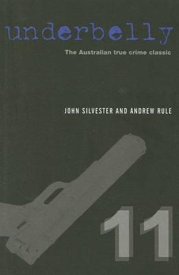 Underbelly 11 by John Silvester