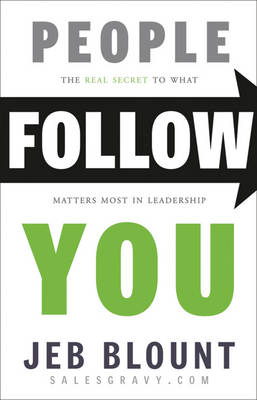 People Follow You by Jeb Blount