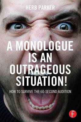 Monologue is an Outrageous Situation! book