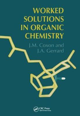 Worked Solutions in Organic Chemistry book