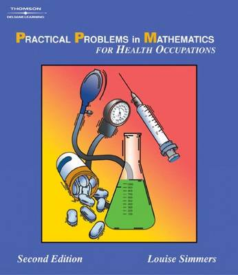 Practical Problems in Math for Health Occupations by Louise Simmers