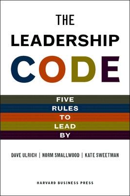 The Leadership Code by Dave Ulrich