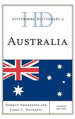 Historical Dictionary of Australia by Norman Abjorensen
