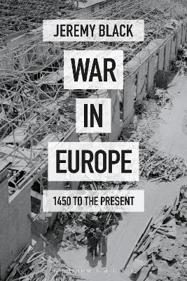 War in Europe by Professor Jeremy Black