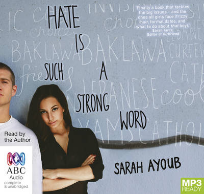 Hate Is Such A Strong Word by Sarah Ayoub