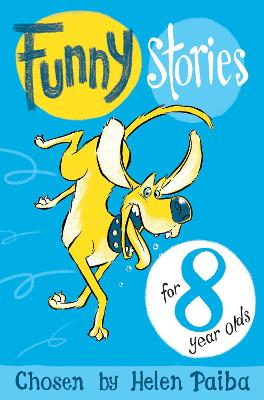 Funny Stories For 8 Year Olds by Helen Paiba