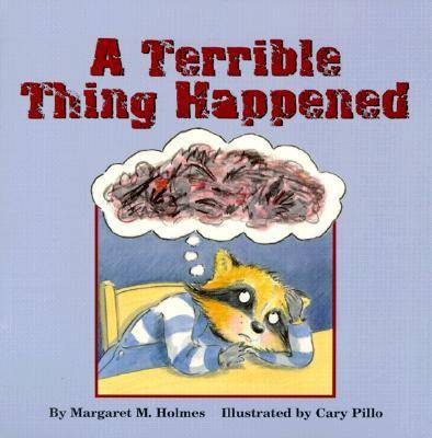 A Terrible Thing Happened by Margaret M. Holmes