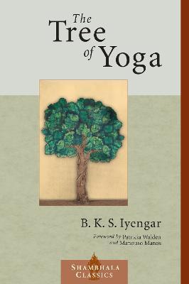 Tree Of Yoga by B.K.S. Iyengar