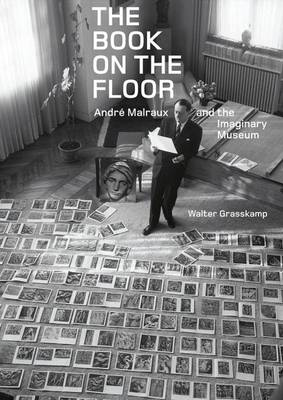 Book on the Floor - Andrew Malraux and the Imaginaru Museum book