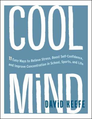 Cool Mind by David Keefe