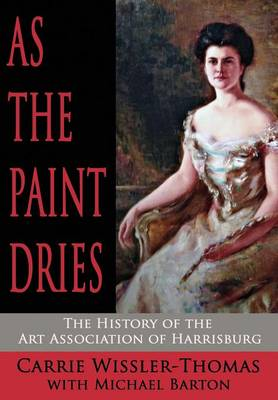 As the Paint Dries by Carrie Wissler-Thomas