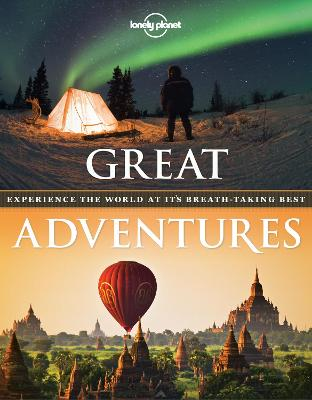Great Adventures by Lonely Planet