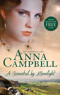 SCOUNDREL BY MOONLIGHT/DAYS OF RAKES AND ROSES by Anna Campbell