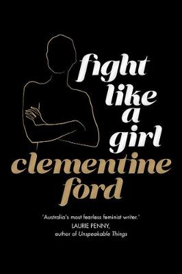 Fight Like a Girl Gift Edition book