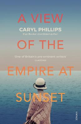 View of the Empire at Sunset by Caryl Phillips