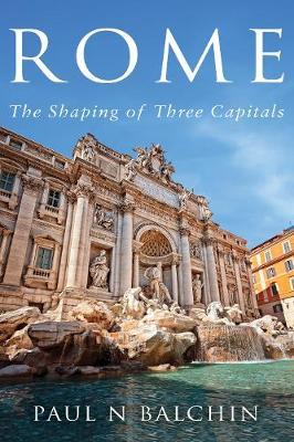 Rome by Paul N. Balchin