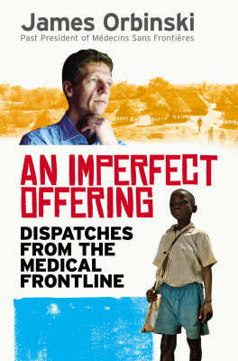 Imperfect Offering by James Orbinski