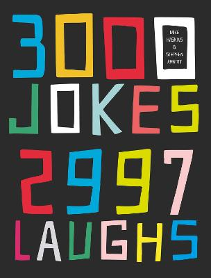 3000 Jokes, 2997 Laughs by Mike Haskins