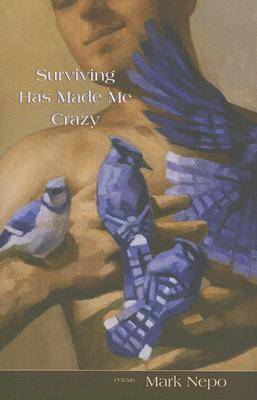 Surviving Has Made Me Crazy book