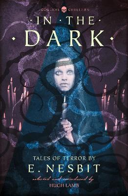 In the Dark by E. Nesbit