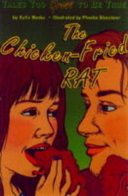 The Chicken-fried Rat by Cylin Busby