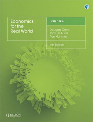 Economics for the Real World Units 3 & 4 Student Book with 1 Access  Code for 26 Months by Douglas Cave