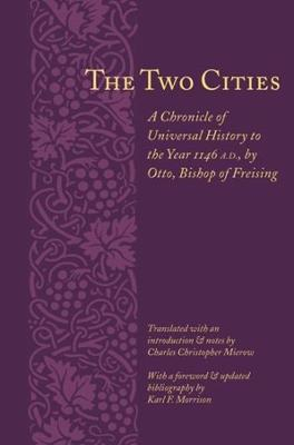 The Two Cities by Bishop of Frei Otto