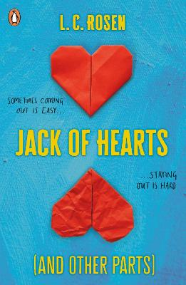 Jack of Hearts (And Other Parts) by L. C. Rosen