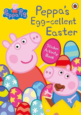 Peppa Pig: Peppa's Egg-cellent Easter Sticker Activity Book book