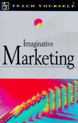 Imaginative Marketing by Jonathan Gabay