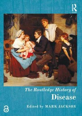 Routledge History of Disease by Mark Jackson