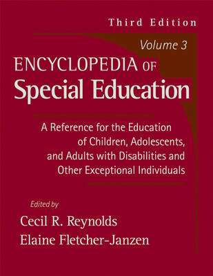 Encyclopedia of Special Education: A Reference for the Education of Children, Adolescents, and Adults with Disabilities and Other Exceptional Individuals: v. 2 by Cecil R. Reynolds