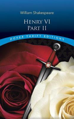 Henry VI, Part II by William Shakespeare
