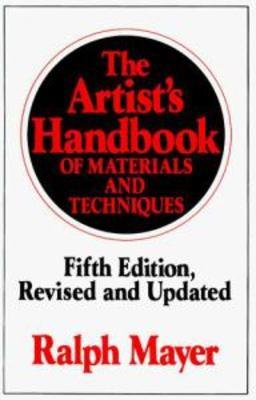 The Mayer Ralph : Artist'S Handbook (Fifth Edition) by Ralph Mayer