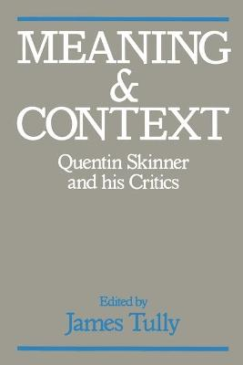 Meaning and Context by James Tully