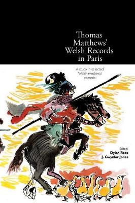 Thomas Matthews' Welsh Records in Paris by Dylan Rees