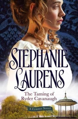 Taming of Ryder Cavanaugh by Stephanie Laurens
